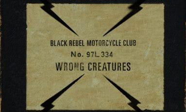 Wrong Creatures: bellos matices al sonido de Black Rebel Motorcycle Club
