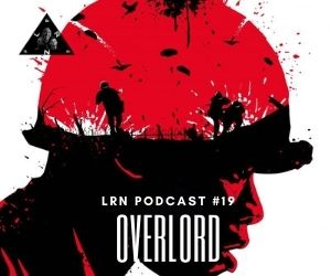 Overlord LRN Podcast