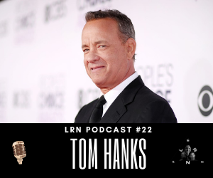 Tom Hanks LRN Podcast